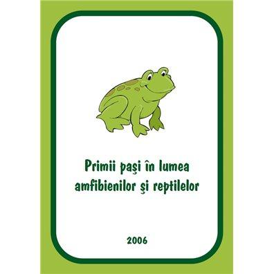 Primii pasi in lumea amfibienilor si reptilelor