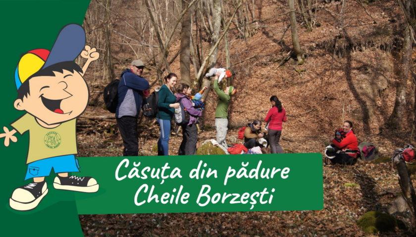 <span>Cheile Borzesti – Căsuța din pădure</span>